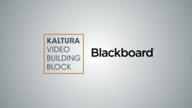 Thumbnail for entry Kaltura Video Building Block for Blackboard