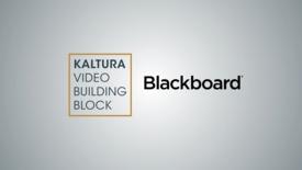 Kaltura Video Building Block for Blackboard