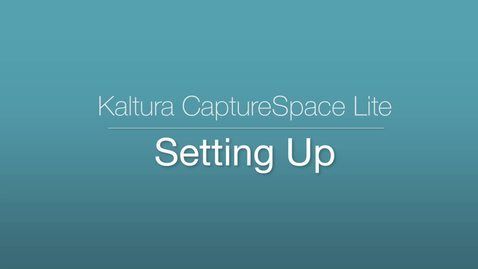 Thumbnail for entry 3. CaptureSpace Lite - Settings