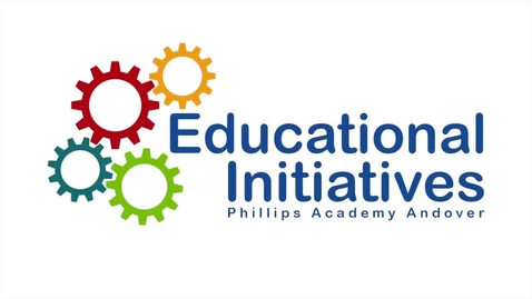 Thumbnail for entry Engaging K-12 through Video with Phillips Academy Andover