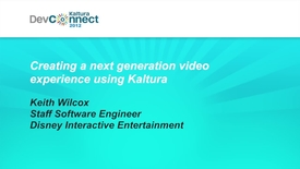 Thumbnail for entry Creating a Next Generation Video Experience Using Kaltura