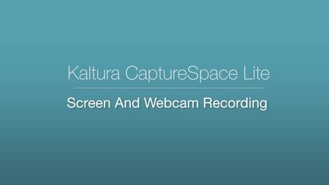 Thumbnail for entry 5. CaptureSpace Lite - Screen and Webcam Recording