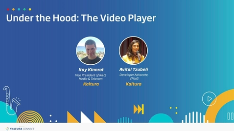 Thumbnail for entry Under the Hood- Video Player