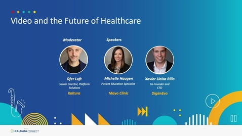 Thumbnail for entry Video and the Future of Healthcare