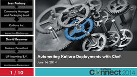 Configuring and Automating Your Kaltura Video Platform with Chef