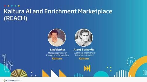 Thumbnail for entry Kaltura AI and Enrichment Marketplace (REACH)