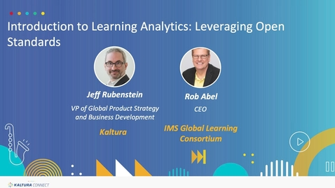 Thumbnail for entry Introduction to Learning Analytics- Leveraging Open Standards