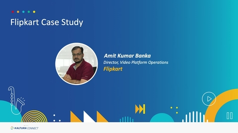 Thumbnail for entry Customer Case Study - Flipkart