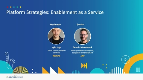 Thumbnail for entry Platform Strategies- Enablement as a Service