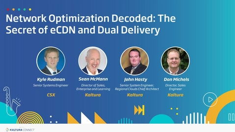 Thumbnail for entry Network Optimization Decoded_The Secret of eCDN and Dual Delivery
