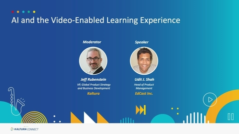Thumbnail for entry AI and the Video-Enabled Learning Experience
