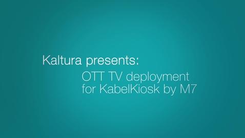 Thumbnail for entry Kaltura Powers OTT TV for KabelKiosk