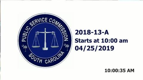 still of video titled 4/25/19 - 2018-13-A Public Service Commission Hearing