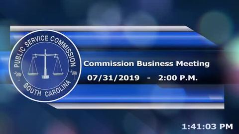 still of video titled 7/31/19 - Public Service Commission Business Meeting