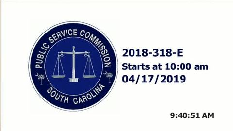 still of video titled 4/17/19 - 2018-318-E Public Service Commission Hearing