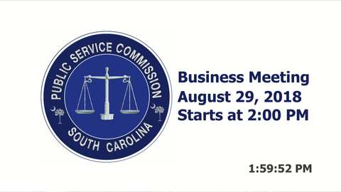 still of video titled 8/29/2018 - Public Service Commission Business Meeting