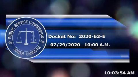 still of video titled 7/29/2020, Part 1 - Docket No. 2020-63-E
