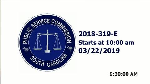 still of video titled 3/22/19  - 2018-319-E Hearing Public Service Commission