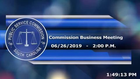 still of video titled 6/26/19 - Public Service Commission Business Meeting