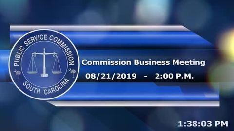 still of video titled 8/21/19 - Public Service Commission Business Meeting