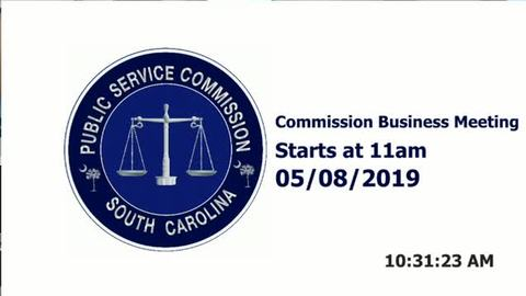 still of video titled 5/8/19 - Public Service Commission Business Meeting