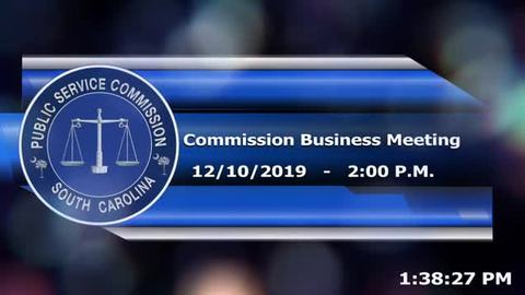 still of video titled 12/10/19 - Public Service Commission Business Meeting
