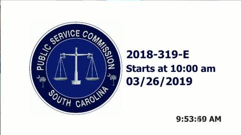 still of video titled 3/26/19 - 2018-319-E Hearing Public Service Commission
