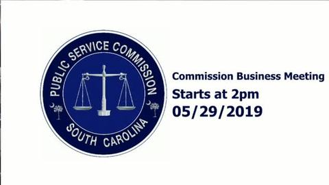 still of video titled 5/29/19 - Public Service Commission Meeting