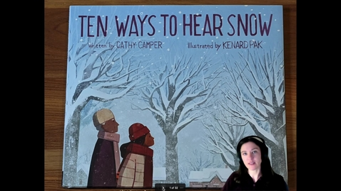Thumbnail for entry 10 Ways to Hear Snow Story Time