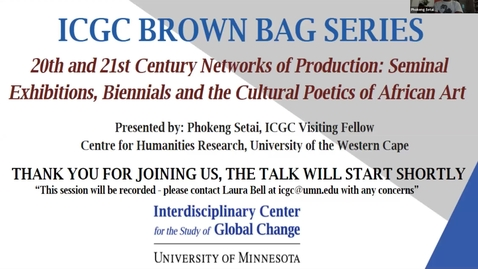 Thumbnail for entry ICGC Brown Bag Series: Phokeng Setai