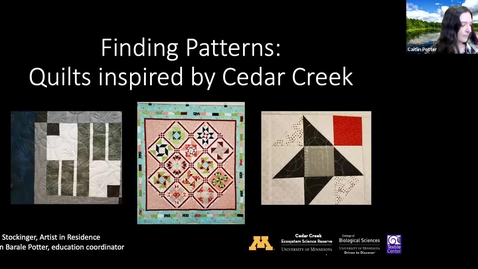 Thumbnail for entry Finding Patterns: Quilts inspired by Cedar Creek