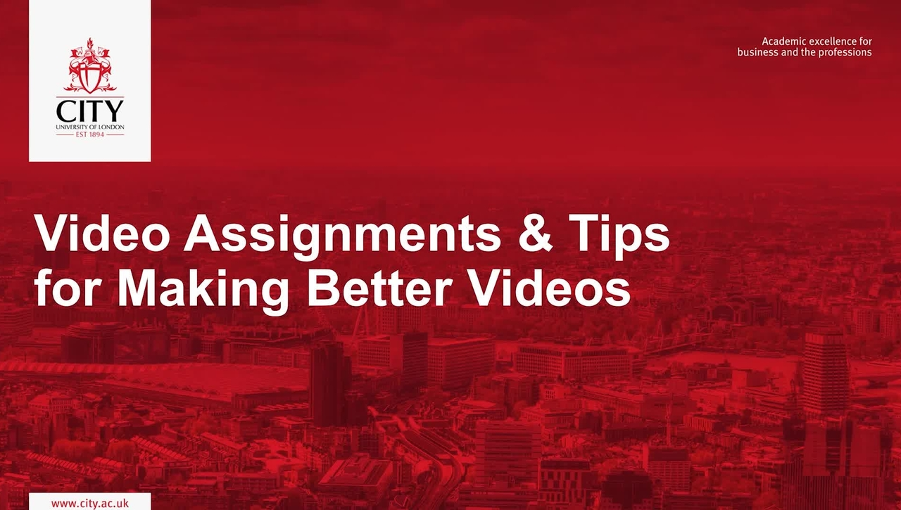 Video Assignments and Tips for Making Better Videos