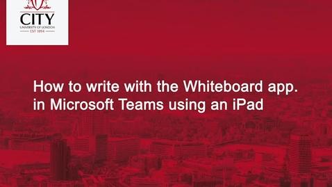 Thumbnail for entry Microsoft Teams Whiteboard app & iPad