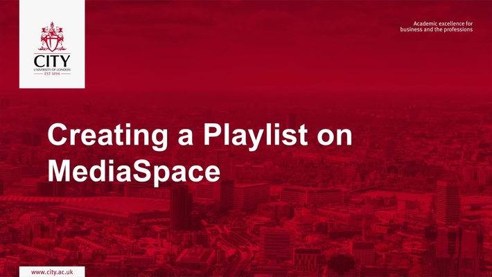 Creating a Playlist on MediaSpace