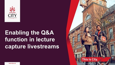 Thumbnail for entry Enable the Q&A function in Lecture Capture Livestream