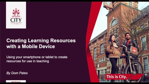 Thumbnail for entry Creating Learning Resources With Mobile Devices