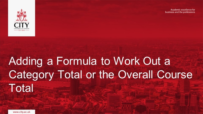 Grader Report: Adding a Formula to Work Out a Category Total or the Overall Course Total