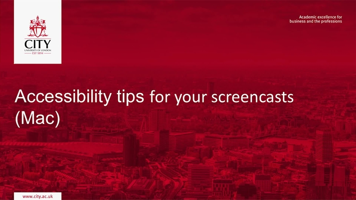 Accessibility Tips for your Screencasts (Mac)
