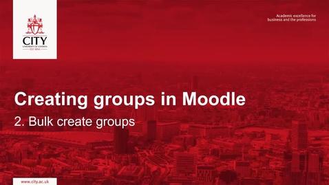 Thumbnail for entry Creating groups through bulk enrolment