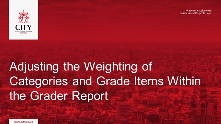 Grader Report: Adjusting the Weighting of Categories and Grade Items