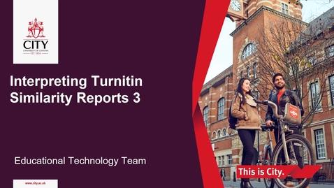 Thumbnail for entry Interpreting Turnitin Similarity Reports Screencast 3