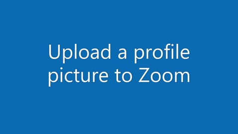 Thumbnail for entry Upload a profile picture to Zoom