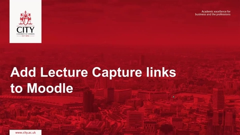Thumbnail for entry Add lecture capture links to your Moodle module