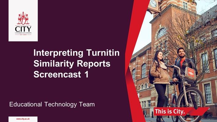 Interpreting Turnitin Similarity Reports Screencast 1
