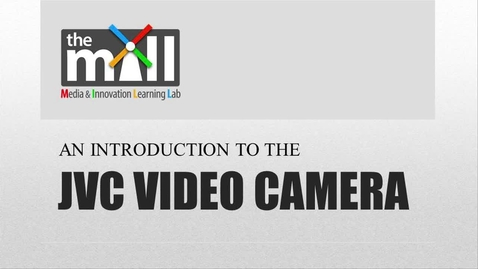Thumbnail for entry JVC Video Camera.mp4