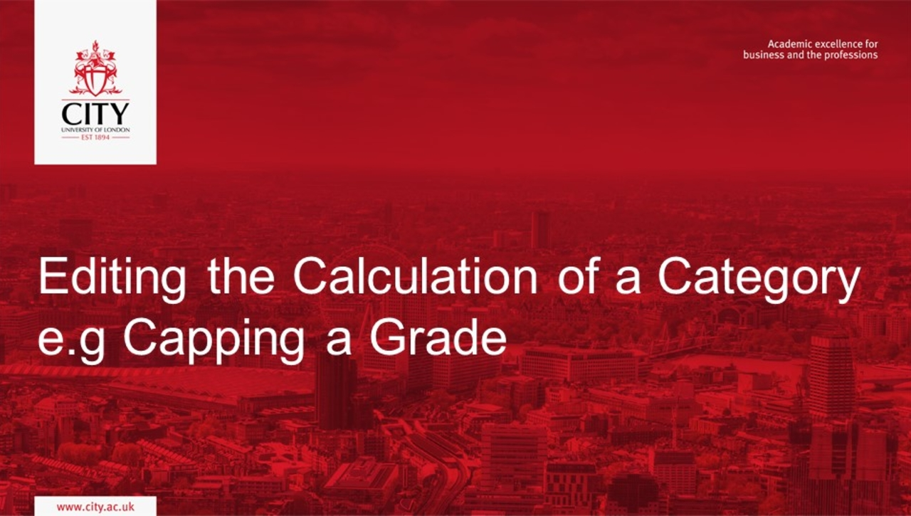 Grader Report: Editing the Calculation of a Category  e.g Capping a Grade