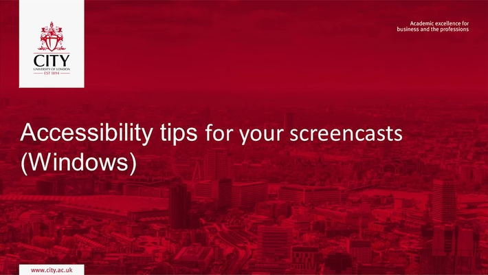 Accessibility Tips for your Screencasts (Windows)